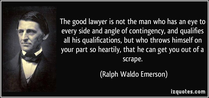 quote the good lawyer is not the man who has an eye to every side